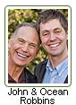 John Robbins and Ocean Robbins